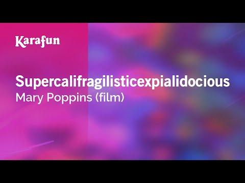 Karaoke Supercalifragilistic expialidocious - Mary Poppins *