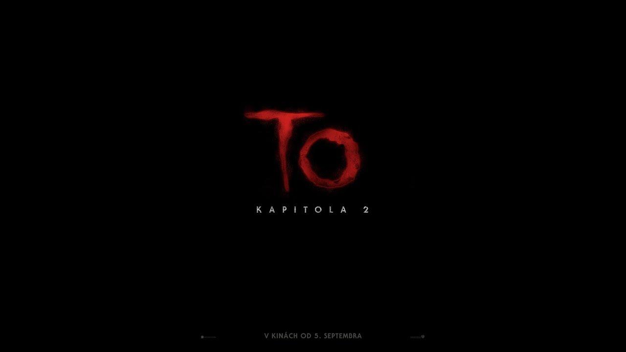 TO Kapitola 2 - v kinách od 5. septembra - trailer F2 (slovenské titulky)
