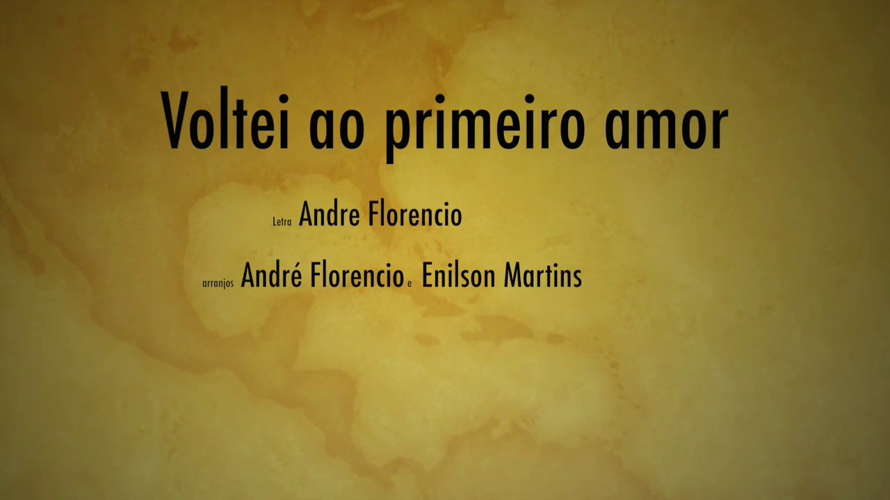 Voltei ao primeiro amor ( Lyric video) - André Florêncio - YouTube 66b7bade03c64