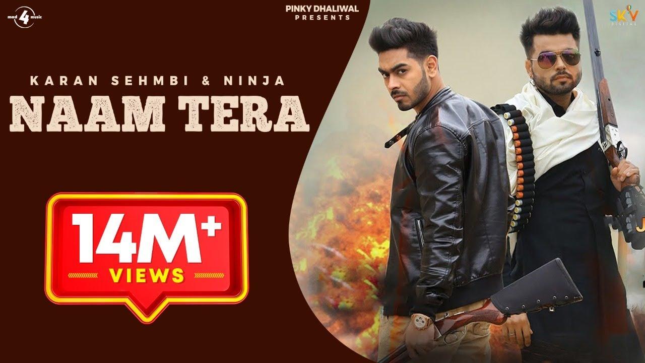 NAAM TERA (Full Video Song) | KARAN SEHMBI ft. NINJA | Parmish Verma | New Punjabi Songs 2016 #1