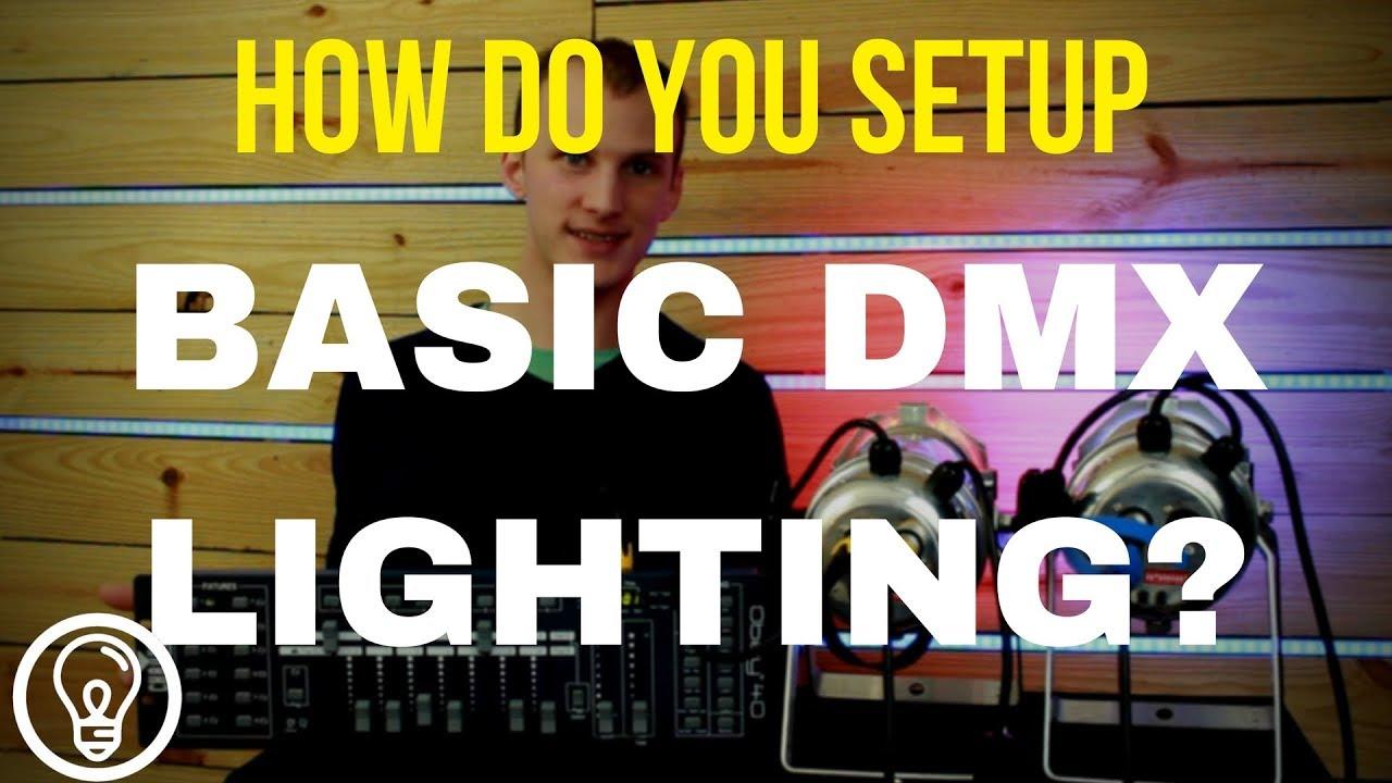 How Do You Setup Basic DMX Lighting? - DMX 101 Tutorial