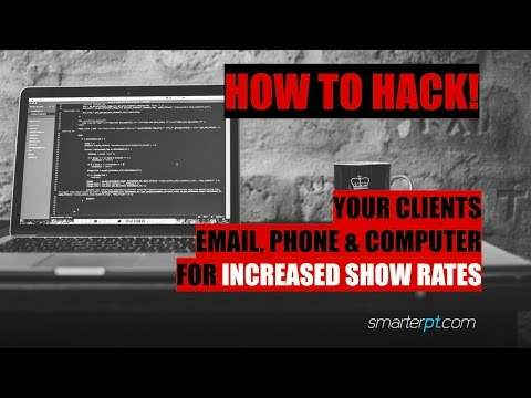 How to Hack Your Clients Email, Phone and Computer for Increase Show Rates -  Fitness marketing - PT