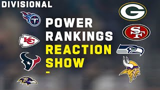 Power Rankings Reaction Show: Divisional Round