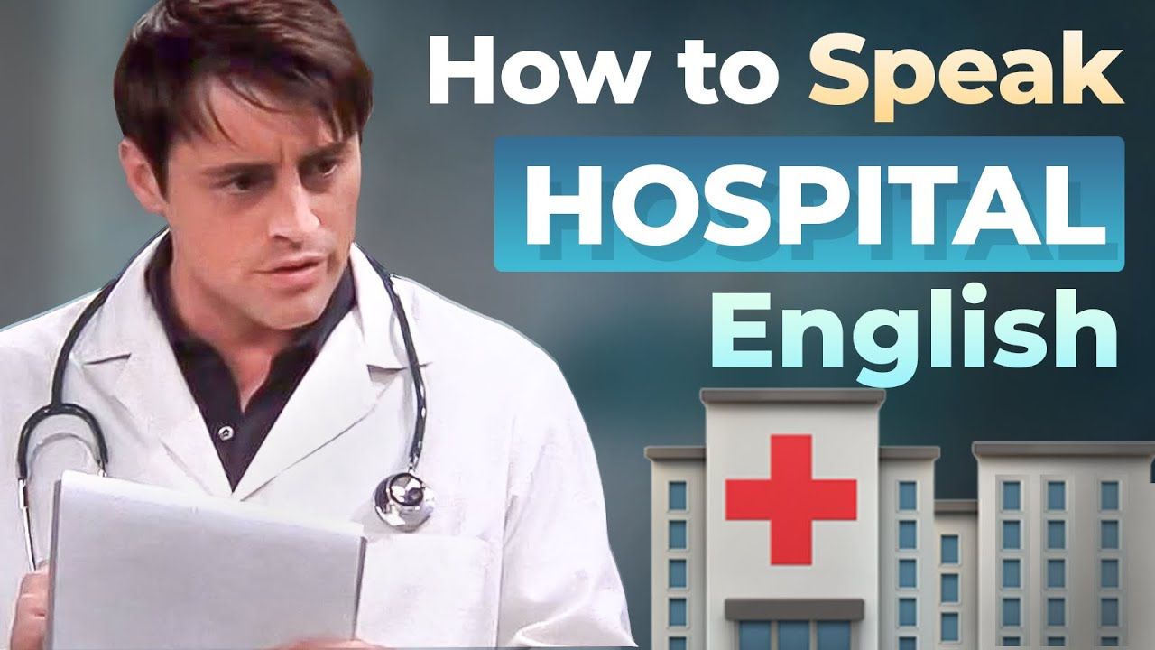 Learn HOSPITAL ENGLISH VOCABULARY with TV SERIES | Fluent English to Speak to a Doctor
