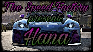 The Speed Factory presents: Hana (NFS Payback cinematic)