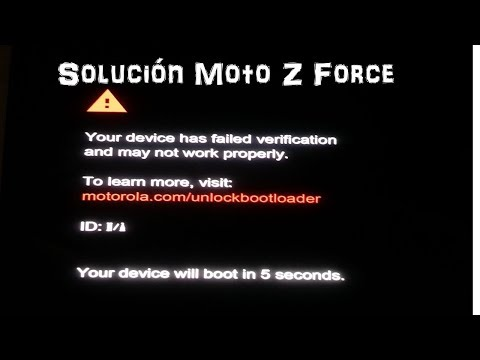 Your device has failed verification and may not work properly, Moto Z  Solución