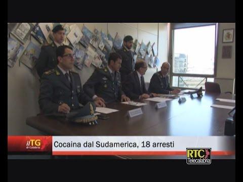 Cocaina dal Sudamerica, 18 arresti RTC TELECALABRIA