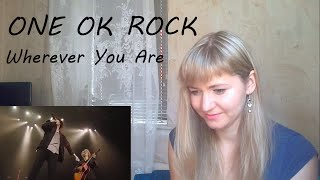 ONE OK ROCK - Wherever You Are |Live Reaction|