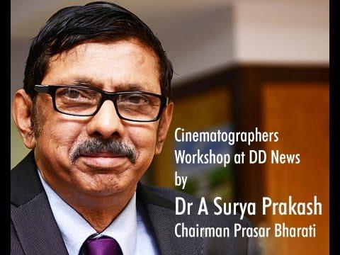Chairman Prasar Bharati - On Cinematographers Workshop at DD News