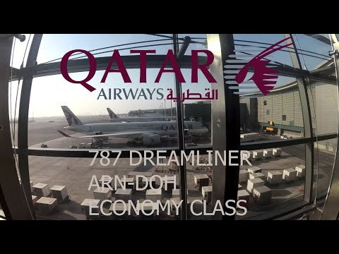 QATAR AIRWAYS | ECONOMY CLASS | STOCKHOLM - DOHA | BOEING 787 DREAMLINER