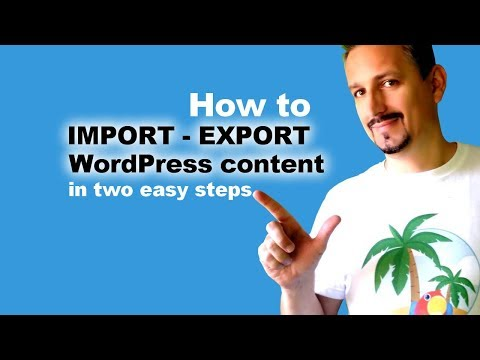 Import WordPress Content:  How To Import Another Blog's Content Into Yours