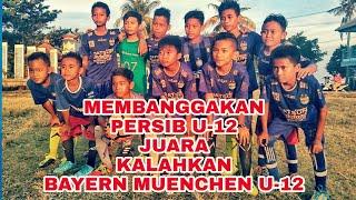 """Download Video """"PERSIB U-12"""" JUARA KALAHKAN """"MUENCHEN U-12"""" MP3 3GP MP4"""