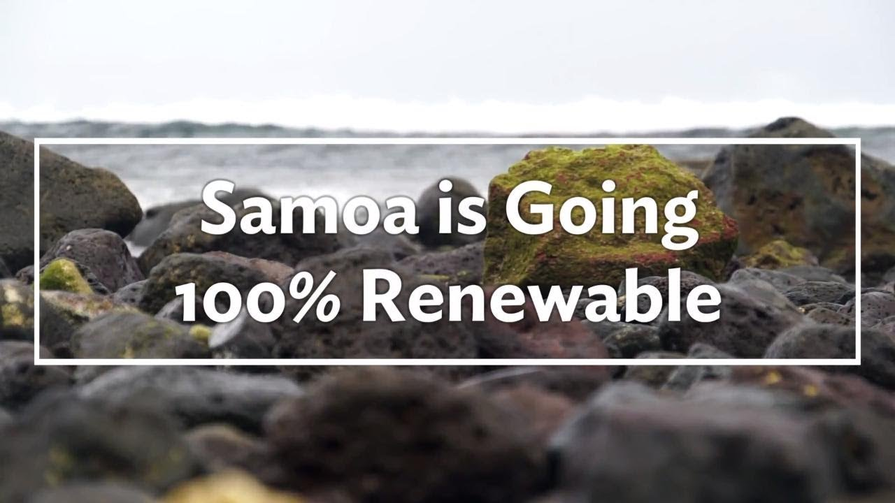 Samoa's Going 100% Renewable