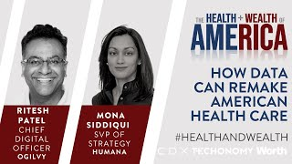 Ritesh Patel and Mona Siddiqui on How Data Can Remake American Health Care
