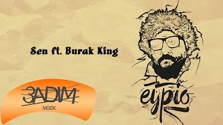Download Video Eypio feat. Burak King - #Sen (Official Audio) MP3 3GP MP4