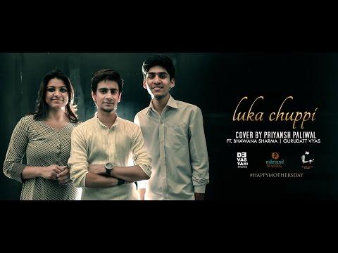 Mother's Day Special | Luka Chuppi (Cover) | Priyansh Paliwal | Ft. Bhawana Sharma & Gurudatt Vyas