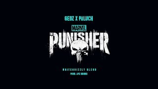 "Gedz x Paluch - ""THE PUNISHER"" prod. Ape Drums (whitegrizzly blend)"
