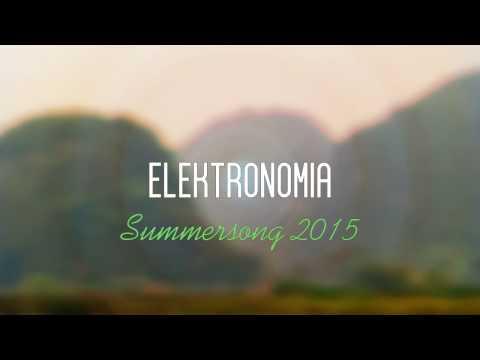 Elektronomia - Summersong 2015