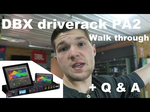 DBX driverack PA2 features walk through | plus Q&A | THE Actually LIVE Stream Sunday