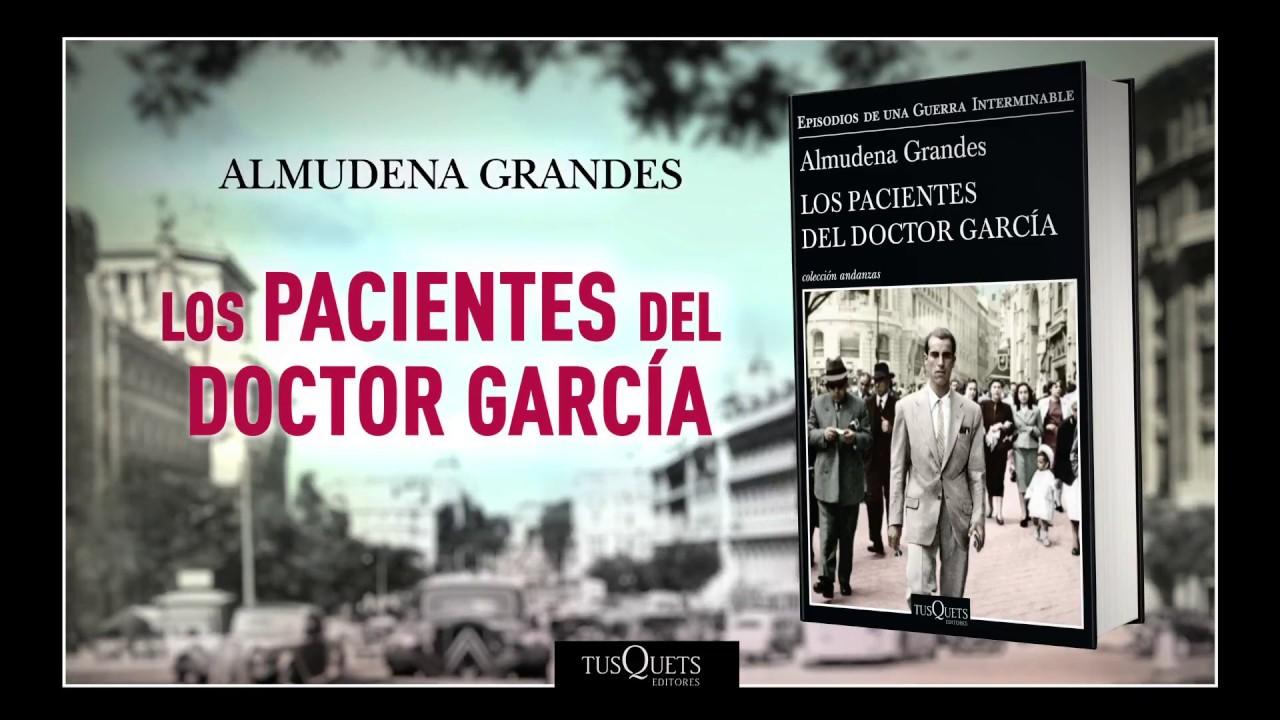 Los Pacientes Del Doctor Garcia Por Grandes Almudena 9789876704717 Cúspidecom