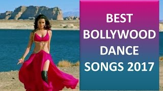 Best and Latest Bollywood Dance Songs May 2017 I New Collection