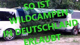 Wildcamping ohne Ärger,obwohl eṡ Verboten ist, um teure Campingplätze zu meiden