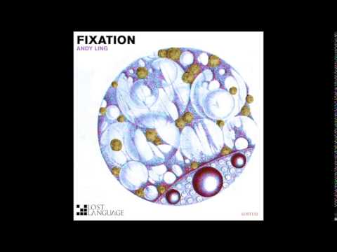 Andy Ling - Fixation (Relaunch Mix) (LOST 132)