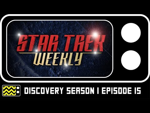 Star Trek Weekly: Discovery Season 1 Episode 15 Review & Reaction | AfterBuzz TV