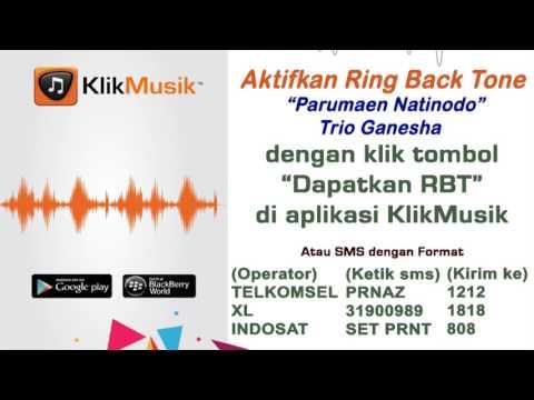 Parumaen Natinodo - Trio Ganesha [ Klikmusik & RBT_HP TELKOMSEL & INDOSAT & XL ]