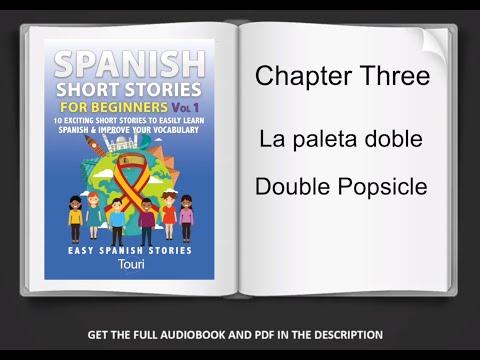 Spanish Short Stories for Beginners - Learn Spanish With Stories Spanish  Audiobook for Beginners