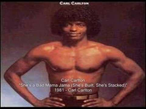 Carl Carlton  Shes a Bad Mama Jama