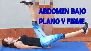 ABDOMEN BAJO PLANO Y FIRME - Ejercicios para aplanar abdominales inferiores