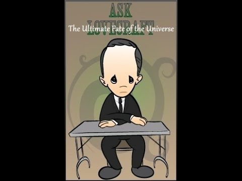 Ask Lovecraft - The Ultimate Fate of the Universe