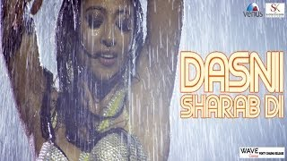 """Dasni Sharab Di"" Exclusive Video Song From Gang Of Ghosts 