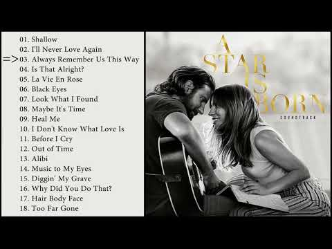 Download A Star Is Born - Full OST / Soundtrack (HQ)