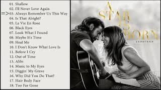 A Star Is Born - Full OST / Soundtrack (HQ) Video