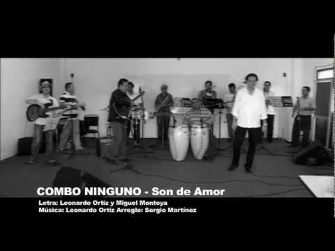 Son de Amor - Combo Ninguno