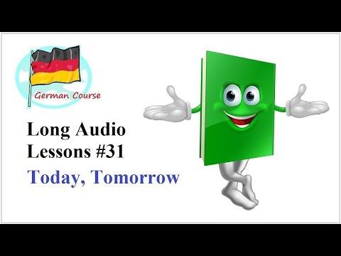 Deutsch Lernen #74 Heute, Morgen und Übermorgen