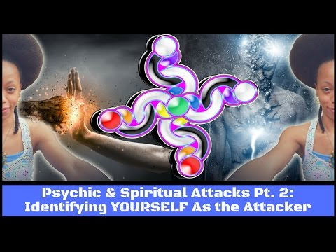 Psychic & Spiritual Attacks Pt. 2: Identifying YOURSELF As the Attacker + Donald Trump Human Design