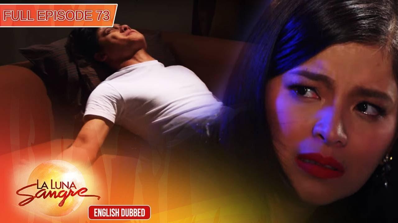 Download Full Episode 73   La Luna Sangre English Dubbed