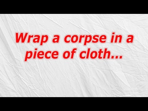 Wrap a corpse in a piece of cloth (CodyCross Answer/Cheat)