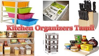 Kitchen organizer ideas || Home and kitchen organizers || Kitchen organizing Tamil || Open Kitchen