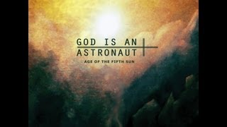 God Is An Astronaut - Age Of The Fifth Sun ( Full Album )