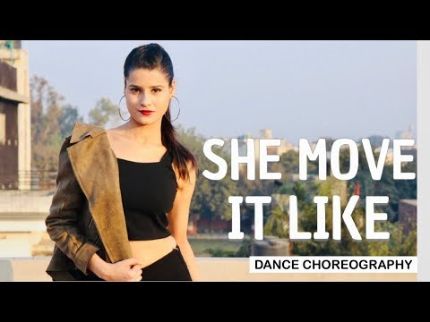 SHE MOVE IT LIKE- Dance choreography by KANISHKA TALENT HUB