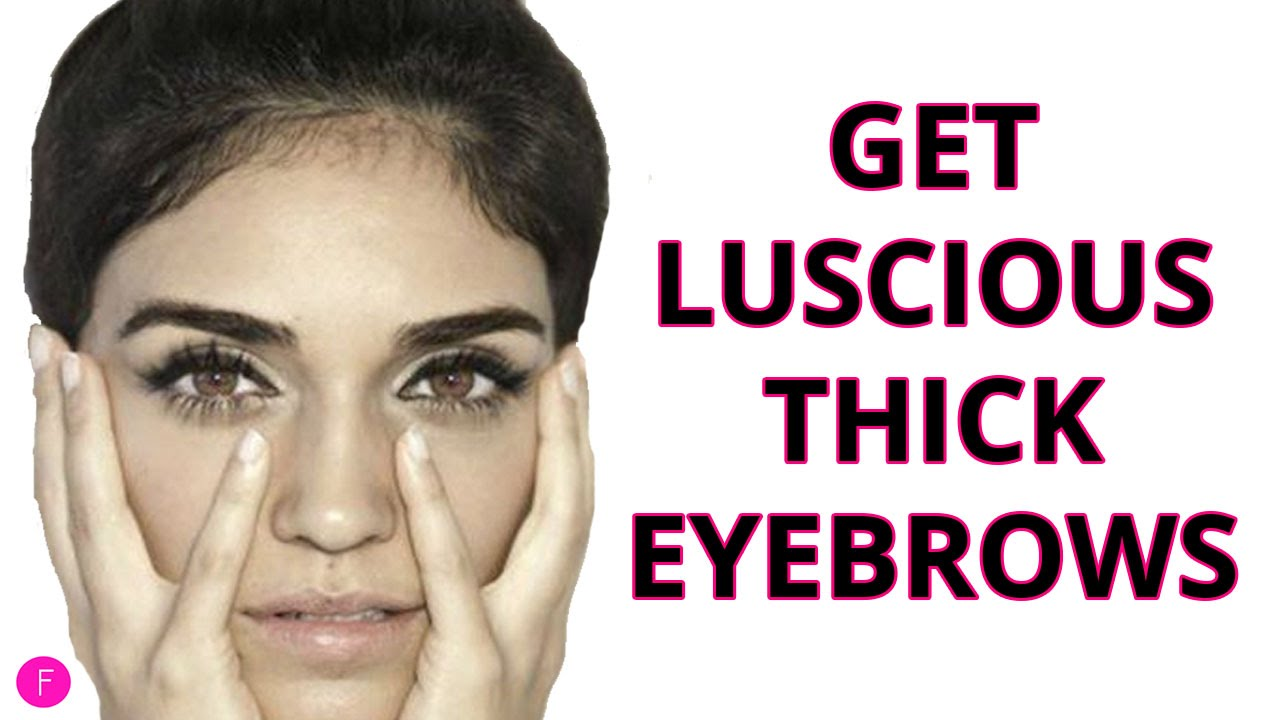 How To Get Thicker Eyebrows 3 Easy Methods For Guaranteed Thicker