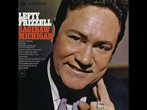 Lefty Frizzell. She's Gone, Gone, Gone