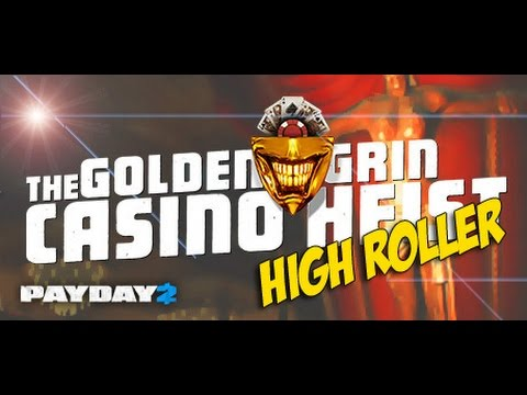 Payday 2: Golden Grin Casino (Death Wish) Logro High Roller