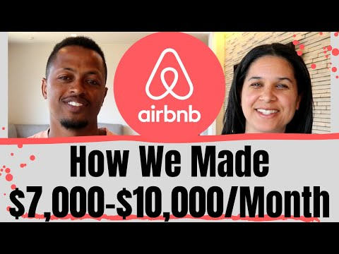 We Made $7,000-$10,000/Mo. Hosting on AirBnB | Our Tips for Successful AirBnB Hosting