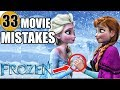 33 Mistakes of FROZEN You Didn't Notice