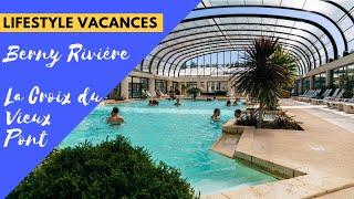 Camping La Croix du Vieux Pont 2018 (Berny-Rivière, France)- Lifestyle Vacances